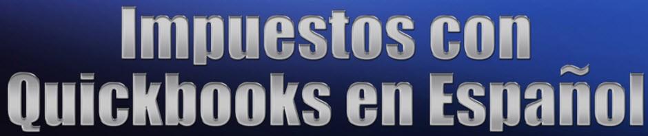 Impuestos con QuickBooks En Espanol